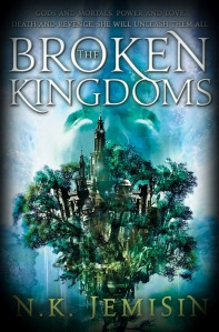 The Broken Kingdoms by NK Jemisin